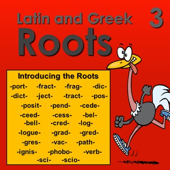Latin and Greek Roots 3