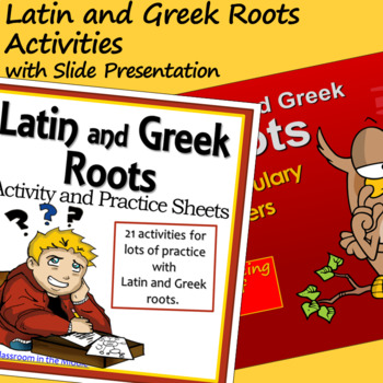 Latin and Greek Roots Activities with Slide Presentation