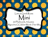 Latin and Greek Roots Flashcards and Games MINI