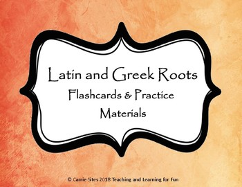 Latin and Greek Roots: Flashcards and Study Activities