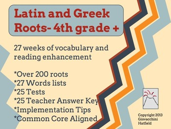 Latin and Greek Roots: Language Development 4th+ {Common Core Aligned}