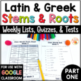 Greek and Latin Roots Weekly Lists UNIT ONE