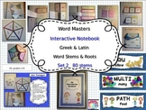 Latin & Greek Roots and Word Stems Interactive Notebook Set 2