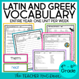 Latin/Greek Vocabulary Through the Year 4th - 6th Grade