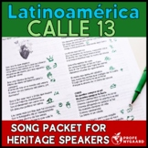 Latinoamérica by Calle 13 Song Annotation Packet for Heritage Speakers