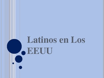 Latinos in the US Culture Powerpoint