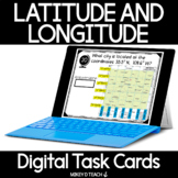Latitude & Longitude Digital Task Cards   Google Slides™