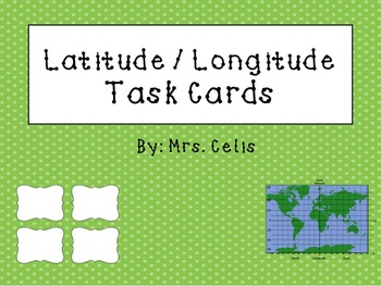 Latitude / Longitude Task Cards and Map