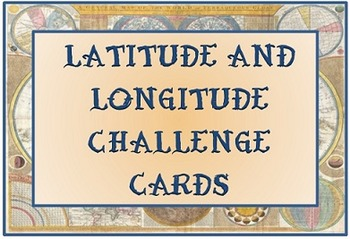 Latitude and Longitude Challenge Cards