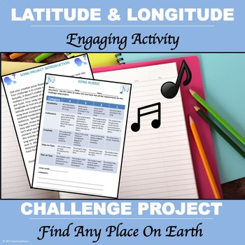 "Latitude and Longitude ""Song Project"""