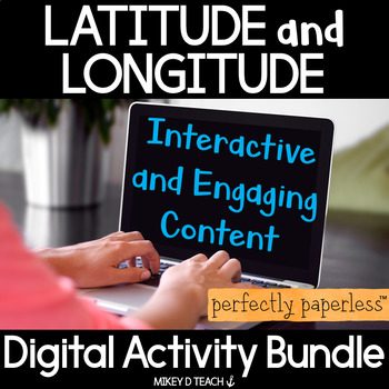 Latitude and Longitude Digital Curriculum - THE BUNDLE - Perfectly Paperless