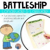 Latitude and Longitude Practice: Geography Battleship: Absolute Location