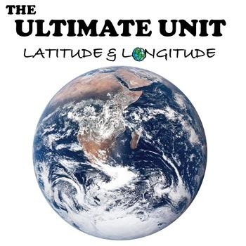 """Latitude and Longitude """"The Ultimate Unit"""""""