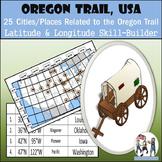 Latitude and Longitude Activity - Oregon Trail, USA