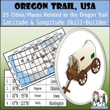 Latitude and Longitude Worksheet - Oregon Trail, USA