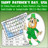 Latitude and Longitude Activity - Saint Patrick's Day, USA