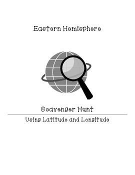 Latitude and Longitude in an Eastern Hemisphere Scavenger Hunt