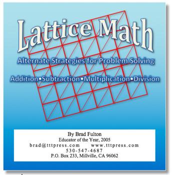 Lattice Math: Alternate Strategies for Problem Solving – +, —, x, ÷