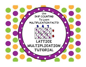 Lattice Multiplication Tutorial, Skip Counting Strips, Practice Worksheets