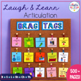 Laugh & Learn: Articulation Brag Tags for Speech Therapy