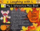 Laughing with L Interactive Flip Book: 13 Games & Activities for Speech & Lang.