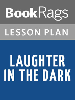 Laughter in the Dark Lesson Plans