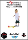 Launch Board Top 20 Activities for Physical Education
