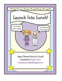 """Launch Into Lunch"" Space-Themed Items for Lunch!"
