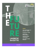 Launch! Learning Journal: Issue 1 - The Future