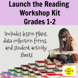 Launch the Reading Workshop Grades 1-2