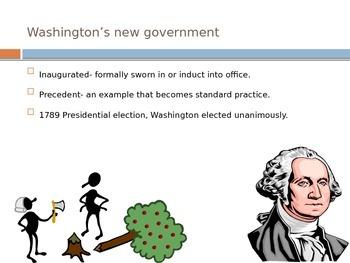 Launching A New Republic- Washington's Presidency