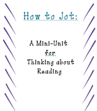Jotting Your Thinking- A Launching Mini Unit