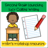 Launching Lucy Calkins Writer's Workshop- Second Grade