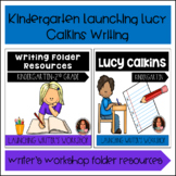 Launching Lucy Calkins Writer's Workshop and Folder Resour