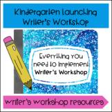 Launching Writer's Workshop- Kindergarten