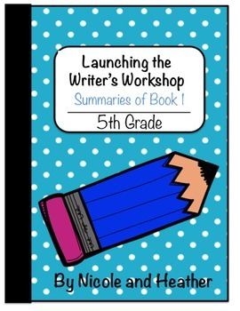 Launching Writer's Workshop - Fifth Grade