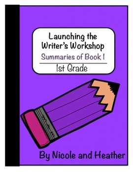 Launching Writer's Workshop  1st Grade