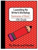 Launching Writer's Workshop - 4th Grade