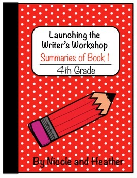 Launching Writer's Workshop - 4th Grade