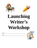 Launching Writer's Workshop Unit