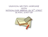 Launching Writer's Workshop with Nothing Ever Happens on 9
