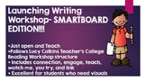Launching Writing Workshop Lucy Calkins Grades 2-5- SMART Edition-ALL SESSIONS