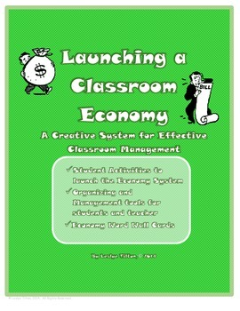 Launching a Classroom Economy:  A Creative Behavior Management System