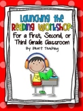 Launching the First, Second, and Third Grade Guided Reading Workshop