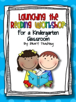 Launching the Kindergarten Guided Reading Workshop
