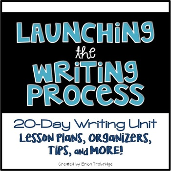 Launching the Writing Process {The First Narrative Writing Unit}