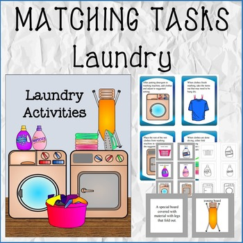 matching tasks laundry activities by adaptive tasks tpt. Black Bedroom Furniture Sets. Home Design Ideas