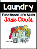 Laundry Functional Life Skills Sequencing Task Cards