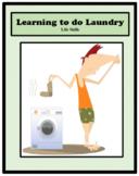 Life Skills - Independent Living Skills - LAUNDRY