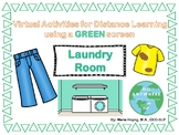 Laundry Room- Virtual Language Activity for the Green Screen